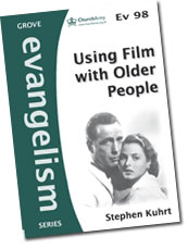 Using Film with Older People - by Stephen Kuhrt