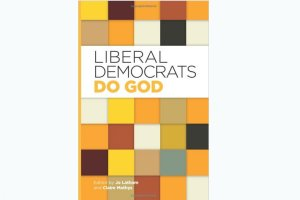 Liberal Democrats Do God