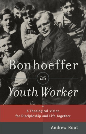 Bonhoeffer as Youth Worker